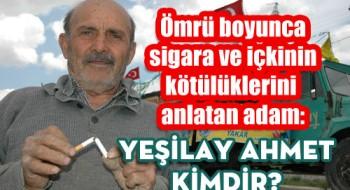 """Yakın Zamanda Vefat Eden """"Yeşilay Ahmet"""" Kimdir?"""