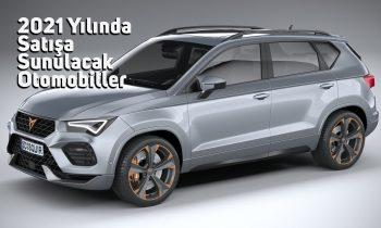 2021 Yılında Satışa Sunulacak Otomobiller